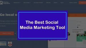 The Best Social Media Marketing Tool